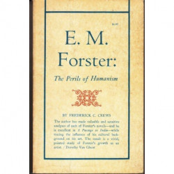 E. M. Forster The Perils of Humanism