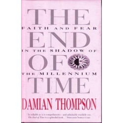 The End of Time: Faith and Fear in the