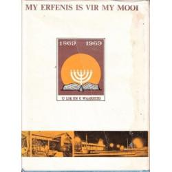My Erfenis Is Vir My Mooi