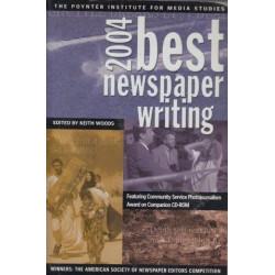 Best Newspaper Writing 2004