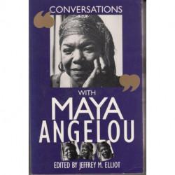 Conversation with Maya Angelou