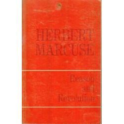 Reason and Revolution. Hegel and the Rise of the Social Theory