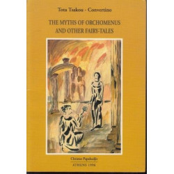 The Myths of Orchomenus and Other Fairy-Tales