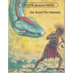 Die Groot Tiliri Mamba