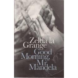 Good Morning, Mr Mandela