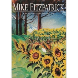 Mike Fitzpatrick. A World of Light and Colour