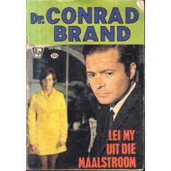 Dr. Conrad Brand: 126. Lei My Uit Die Maalstroom
