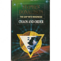 The Gap into Madness: Chaos and Order