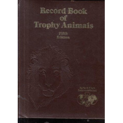 Record Book of Trophy Animals (Fifth Edition)
