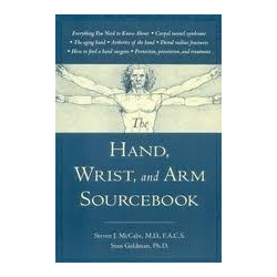The Hand, Wrist, and Arm Sourcebook