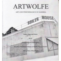 Artwolfe: Art and Performance in Namibia Vol. 1 Issue 2
