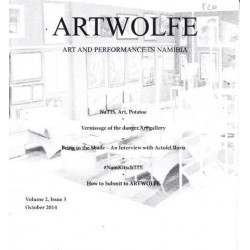 Artwolfe: Art and Performance in Namibia Vol. 2 Issue 3