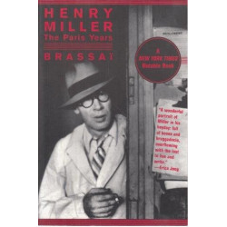 Henry Miller - The Paris Years