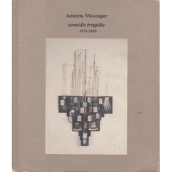 Annette Messager: Comedie Tragedie, 1971 - 1989