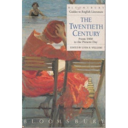 Bloomsbury Guide to English The Twentieth Century