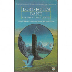 Lord Foul's Bane (The Chronicles of Thomas Covenant the Unbeliever 1)