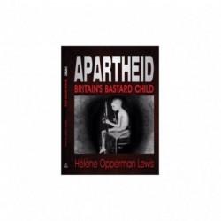 Apartheid - Britain's bastard child