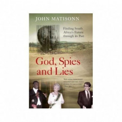 God, Spies and Lies (Signed and Dedicated)