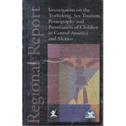 Regional Report: Investigation on Trafficking, Sex Tourism etc.