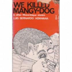 We Killed Mangy-Dog