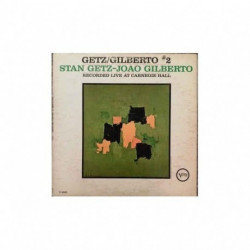 Getz/Gilberto - Recorded Live at Carnegie Hall