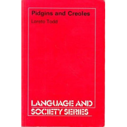 Pidgins and Creoles (Language and Society series)