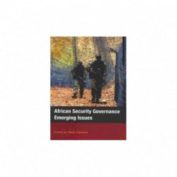African Security Governance: Emerging Issues