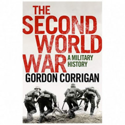 The Second World War a Military History