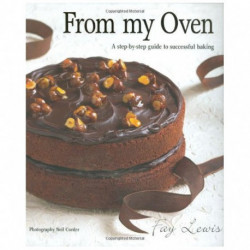 From My Oven: A Step-by-Step Guide to Successful Baking