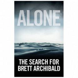 Alone: The Search For Brett Archibald