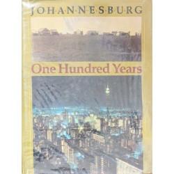 Johannesburg One hundred Years
