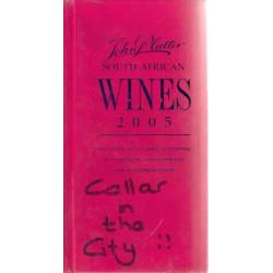 John Platter's New South African Wine Guide 2005