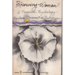 Knowing Woman: A Feminine Psychology
